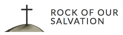 Rock of Our Salvation